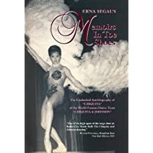 "Memoirs in Toe Shoes: The Unabashed Autobiography of ""Chiquita"" of the World-Famous Dance Team ""Chiquita & Johnson"": The Unabashed Autobiography of ... Dance Team 'Chiquita and Johnson'"