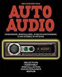 Best Auto Tech Audios - Auto Audio: Choosing, Installing and Maintaining Car Stereo Review
