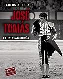 José Tomás : un torero de leyenda: La leyenda continúa