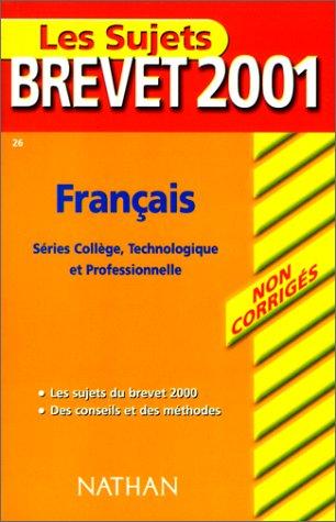 Les Sujets Brevet 2001 (non corrigés) : Français