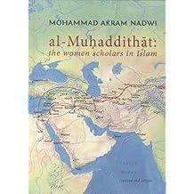 al-Muhaddithat: the women scholars in Islam
