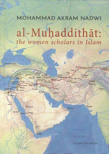 Al-Muhaddithat: The Women Scholars in Islam por Mohammad Akram Nadwi