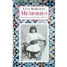 Memories: incorporating Perverse and Foolish and Memory in a House by L.M. BOSTON (1992-05-03)