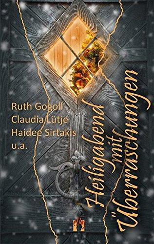 Heiligabend mit Überraschungen: Romantische Weihnachtsgeschichten