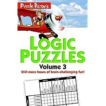 Puzzle Baron's Logic Puzzles, Volume 3