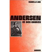 Andersen et ses contes : Essai...