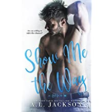 Show Me the Way: A Fight for Me Stand-Alone Novel (English Edition)