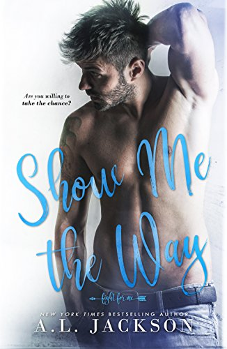 Zeitgenössischen Stand (Show Me the Way: A Fight for Me Stand-Alone Novel (English Edition))