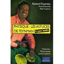 Physique : les astuces de Feynman: 4 cours inédits