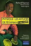 Physique - Les astuces de Feynman: 4 cours inédits