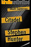 Citadel (Death Sentences: Short Stories to Die For)