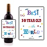 """""""Best 30 year old in the World"""" Wine Bottle Lable - perfect for adding that spec"""