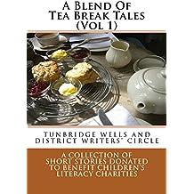 A Blend Of Tea Break Tales (Vol 1)