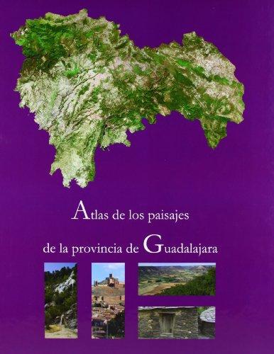 Atlas de los paisajes de la provincia de Guadalajara PDF