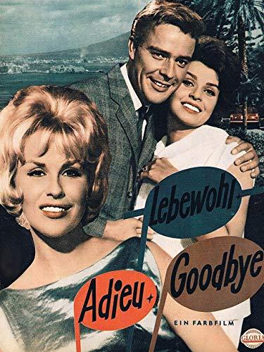 Adieu, Lebewohl, Goodbye