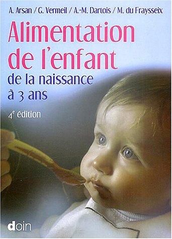Alimentation de l'enfant de la naissance  3 ans