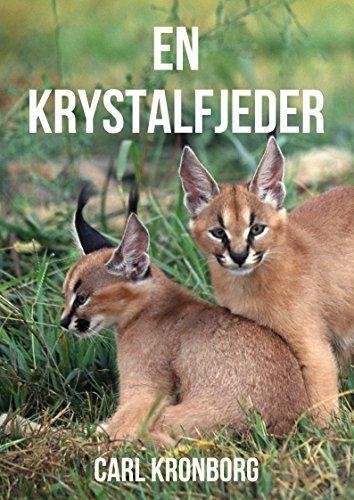 En krystalfjeder (Danish Edition)