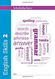 English Skills Book 2 (of 6): Key Stage 2, Year 3 - 6 (Answers and Teacher's Guide available separately)