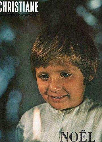 Christiane n 228 - dcembre 1968 - Nol/Les Droits de l'Homme... Pour qui ? Pourquoi ?/Une anne de chansons/Avant Munich 1972/Ann, Charlotte, Emily Bront