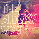 Songtexte von The Midway State - Paris or India