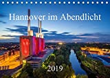 Hannover im Abendlicht 2019 (Tischkalender 2019 DIN A5 quer): Der Charme der niedersächsischen Landeshauptstadt Hannover im Abendlicht (Monatskalender, 14 Seiten ) (CALVENDO Orte) - Igor Marx
