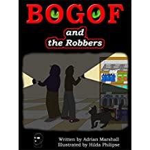 BOGOF and the Robbers (BOGOF the Supermarket Cat Book 5)