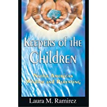 Keepers of the Children: Native American Wisdom and Parenting