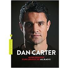 Dan Carter : Autobiographie d'une légende des All Blacks (Poche-Culture Générale)