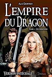 L'Empire du Dragon - Tome 1 : Les héritiers - Version intégrale (Emergence)