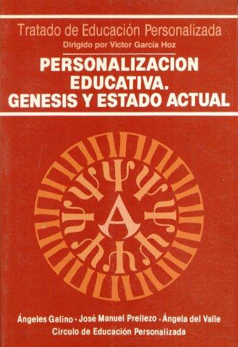 Personalización educativa. Génesis y estado actual (Educación y Pedagogía)