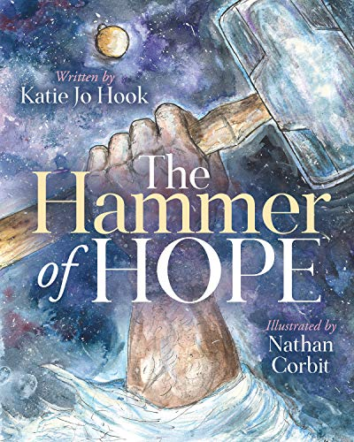 The Hammer of Hope