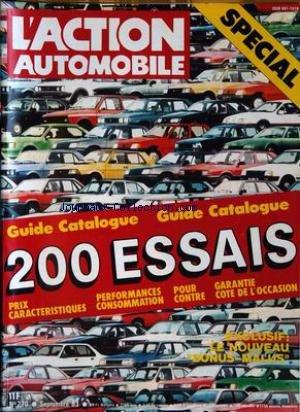 ACTION AUTOMOBILE ET TOURISTIQUE (L') [No 270] du 01/09/1983 - SPECIAL. GUIDE CATALOGUE . 200 ESSAIS. PRIX CARACTERISTIQUES, PERFORMANCES CONSOMMATION, POUR, CONTRE, GARANTIE COTE DE L'OCCASION. EXCLUSIF : LE NOUVEAU BONUS-MALUS .