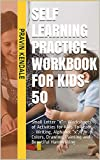 """Self Learning Practice Workbook for Kids-50: Small Letter """"x"""" - Worksheets of Activities for Kids  To Learn :- Writing, Alphabet """"x"""", Colors, Drawing,  Painting and Beautiful Handwriting"""