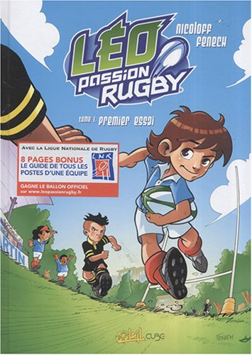 Léo Passion Rugby, Tome 1 : Premier essai