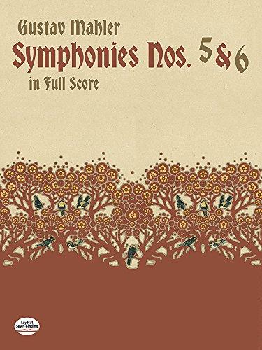 Gustav Mahler: Symphonies Nos. 5 And 6 (Full Score) (Dover Music Scores)