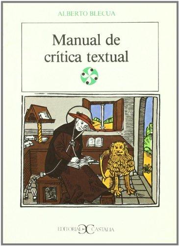 Manual de crítica textual                                                       . (LITERATURA Y SOCIEDAD. L/S.) por Alberto Blecua