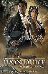 The Iron Duke by Meljean Brook (2012-04-12)