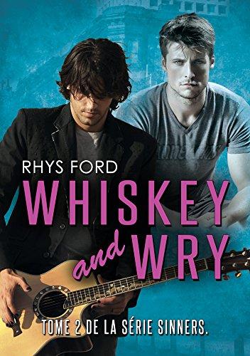 Whiskey and Wry (Français) (Sinners (Français) t. 2) par Rhys Ford