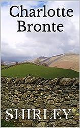 Shirley: A Charlotte Brontë Trilogy (English Edition)