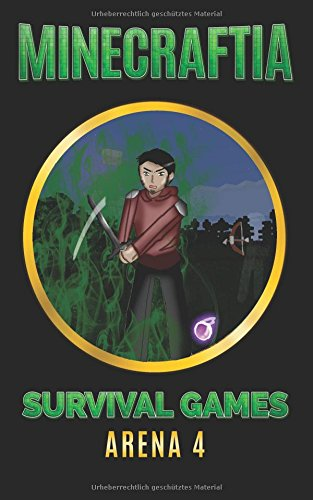 Minecraftia: Survival Games Arena 4 (Minecraft Hunger Games)