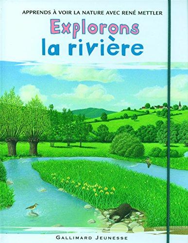 Explorons la rivière