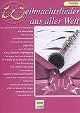 Weihnachtslieder aus aller Welt: Klarinette. Solo oder Duett