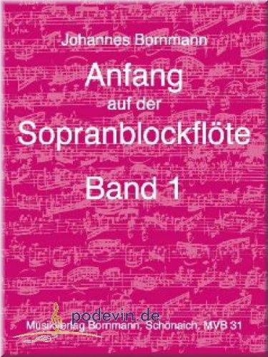 Anfang auf der Sopranblockflöte 1 - Blockflöte Noten [Musiknoten]