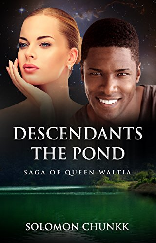 Descendants of the Pond: Saga of Queen Waltia (English Edition)