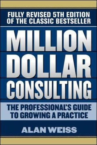 million-dollar-consulting-the-professionals-guide-to-growing-a-practice-business-books