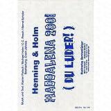 MADDALENA 2001 (DU LUDER) - arrangiert für Bigband [Noten/Sheetmusic] Komponist : HENNING + HOLM