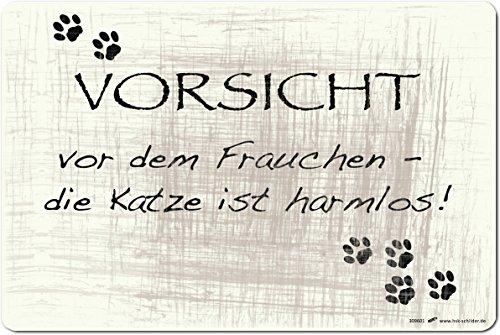 (309601) PST-SCHILD - VORSICHT vor dem Frauchen die Katze ist harmlos - Gr. ca. 30cm x 20cm - Kunststoff-Schild Hinweisschild (Vorsicht Schild Katze)