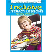 Inclusive Literacy Lessons for Early Childhood by Pam Schiller (2008-05-01)