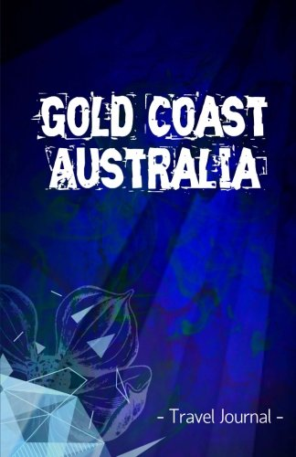gold-coast-australia-travel-journal-lined-writing-notebook-journal-for-gold-coast-australia