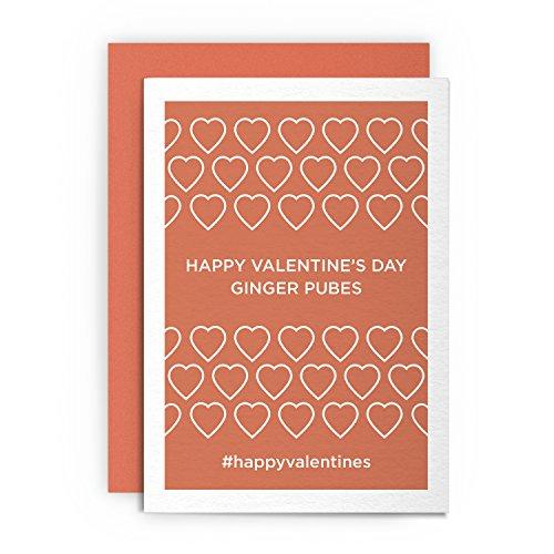 Valentinstagskarte – Happy Valentine's Day Ginger Pubes – Lustige lustige freche Herz-Grußkarte Liebe für Ihn, Ihren Freund, Freundin, Ehemann, Frau, Verlobte, Schwulen, Valentinstag